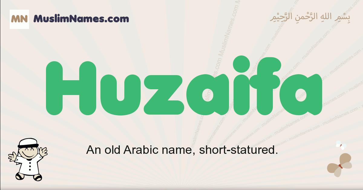 Huzaifa muslim boys name and meaning, islamic boys name Huzaifa