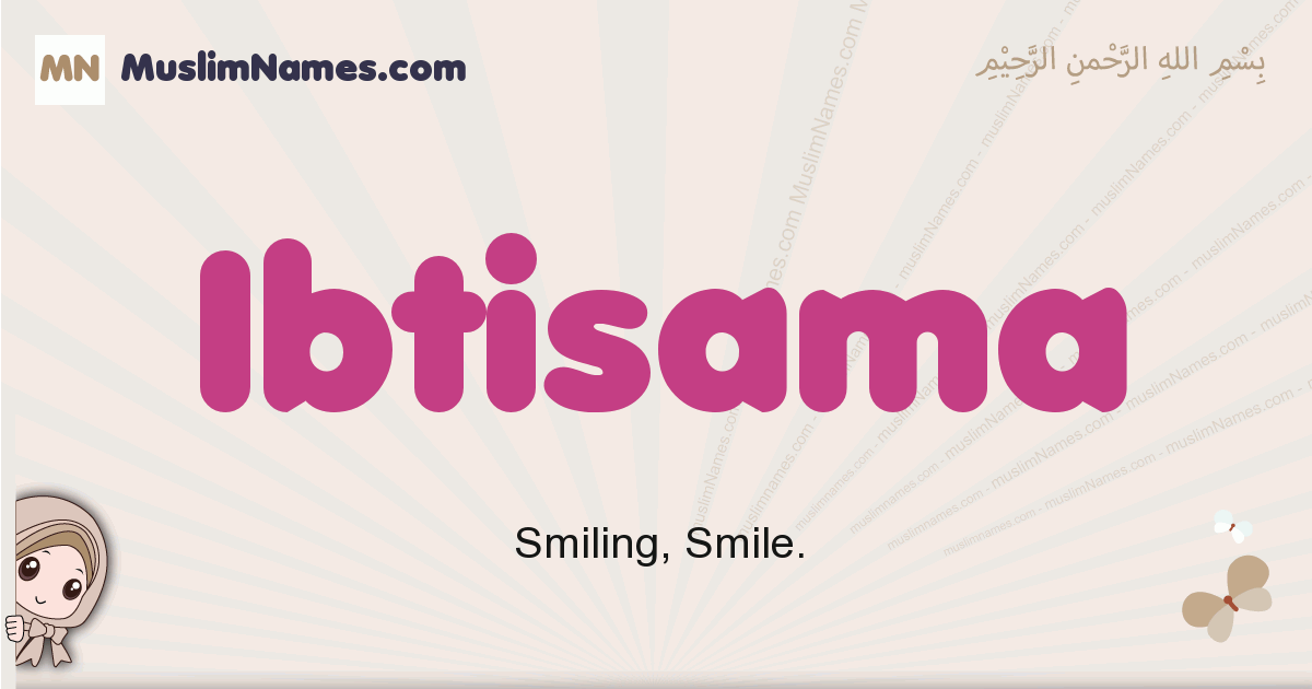 Ibtisama muslim girls name and meaning, islamic girls name Ibtisama