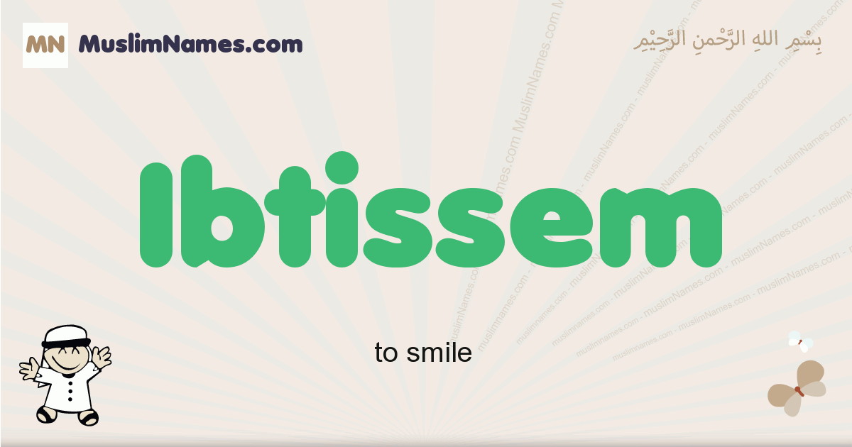 Ibtissem muslim boys name and meaning, islamic boys name Ibtissem