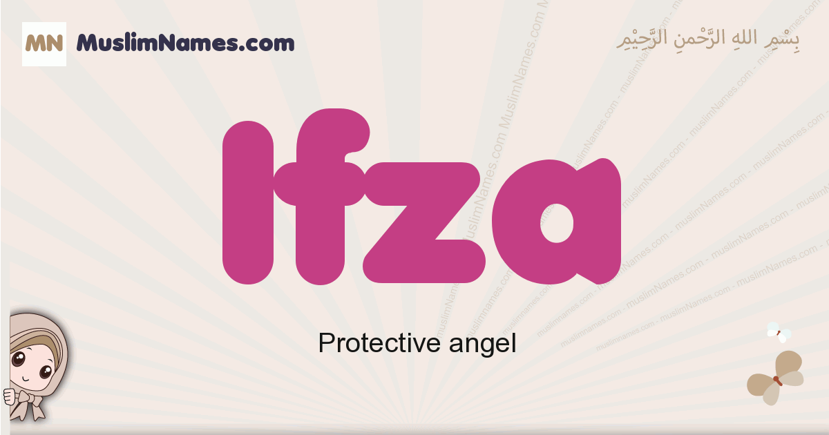 Ifza muslim girls name and meaning, islamic girls name Ifza