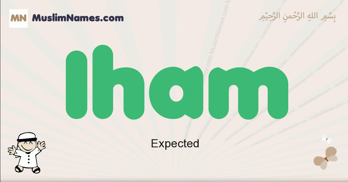 Iham muslim boys name and meaning, islamic boys name Iham