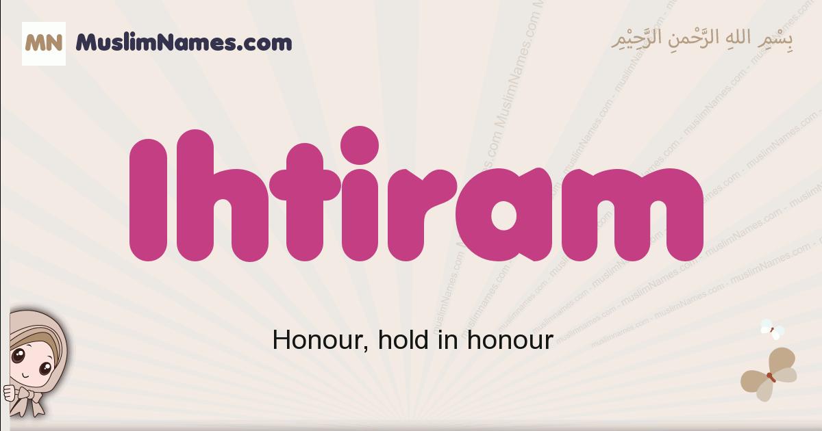 Ihtiram muslim boys name and meaning, islamic boys name Ihtiram