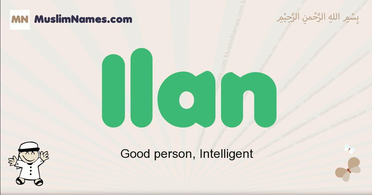 Ilan muslim boys name and meaning, islamic boys name Ilan