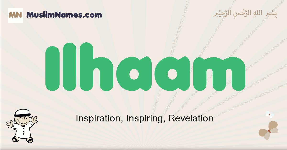 Ilhaam muslim boys name and meaning, islamic boys name Ilhaam