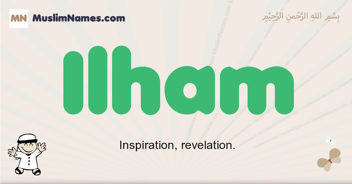 Ilham muslim boys name and meaning, islamic boys name Ilham