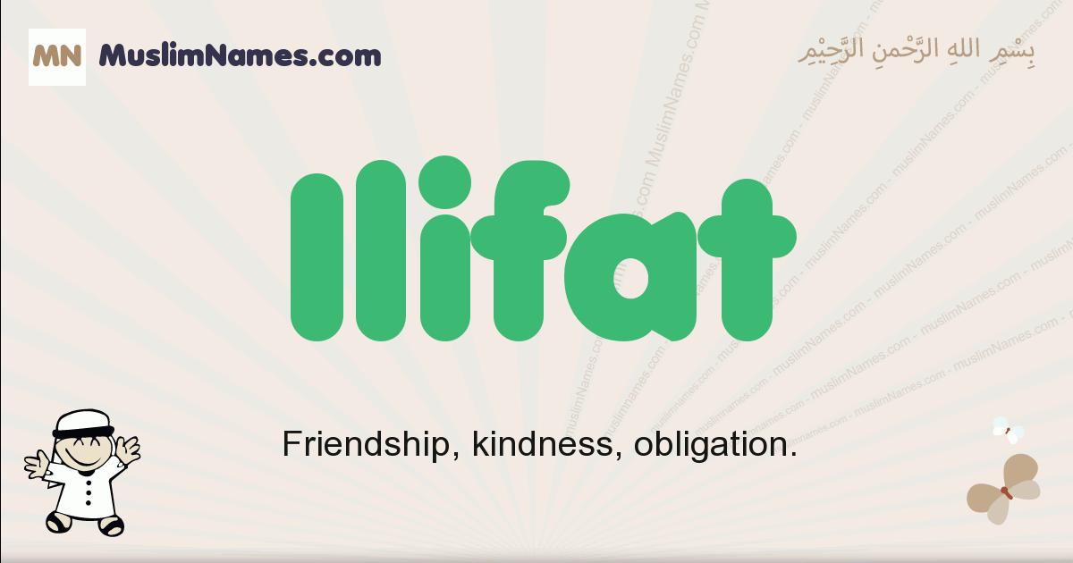 Ilifat muslim boys name and meaning, islamic boys name Ilifat