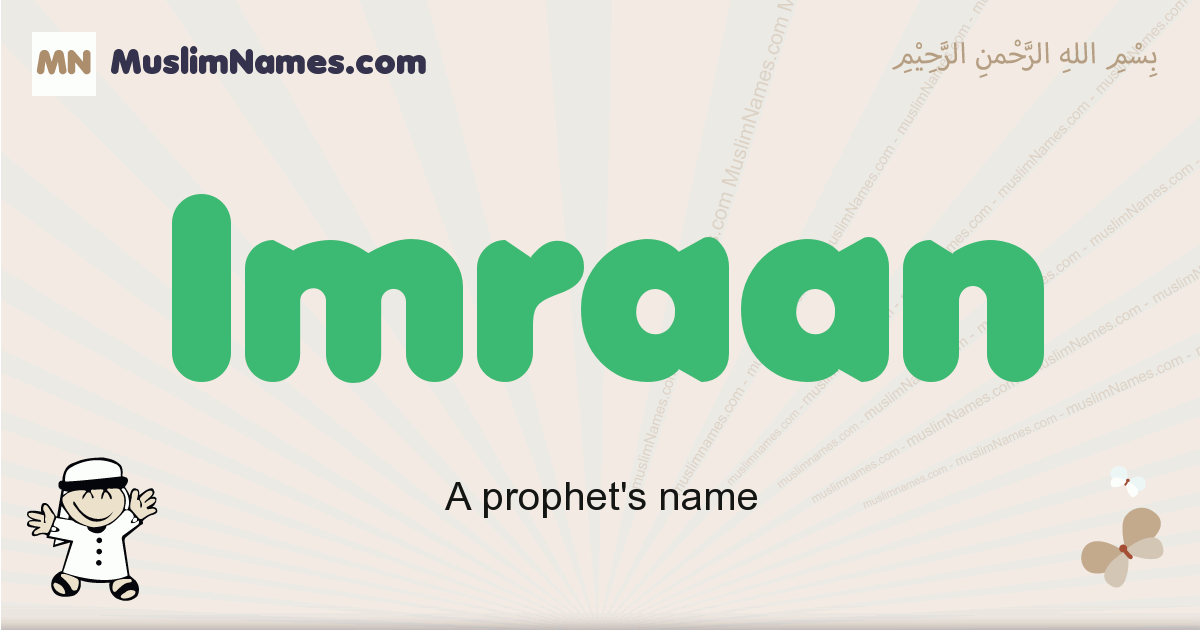 Imraan muslim boys name and meaning, islamic boys name Imraan