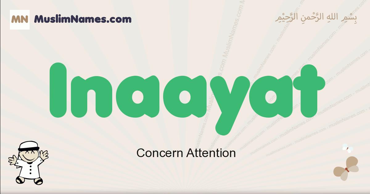 Inaayat muslim boys name and meaning, islamic boys name Inaayat