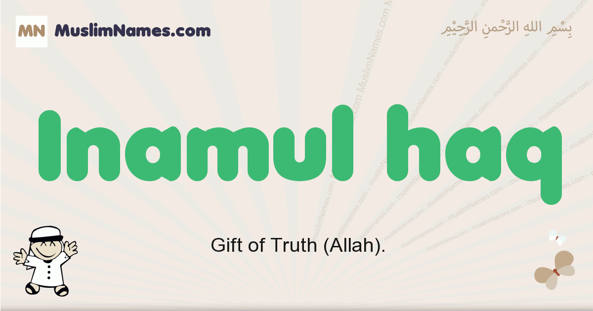 Inamul Haq muslim boys name and meaning, islamic boys name Inamul Haq