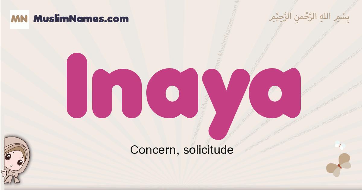 Inaya muslim girls name and meaning, islamic girls name Inaya