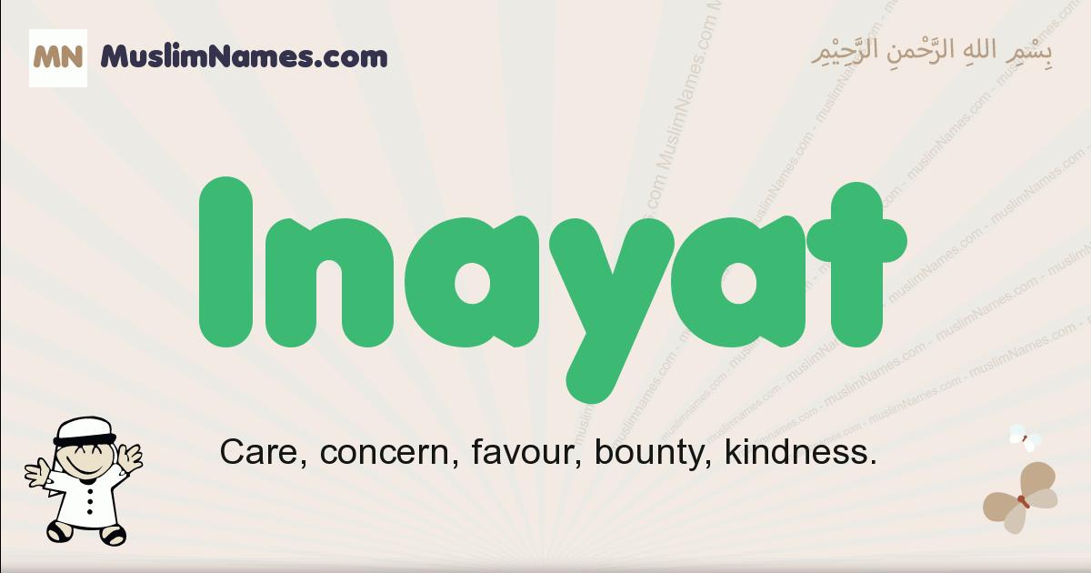 Inayat muslim boys name and meaning, islamic boys name Inayat