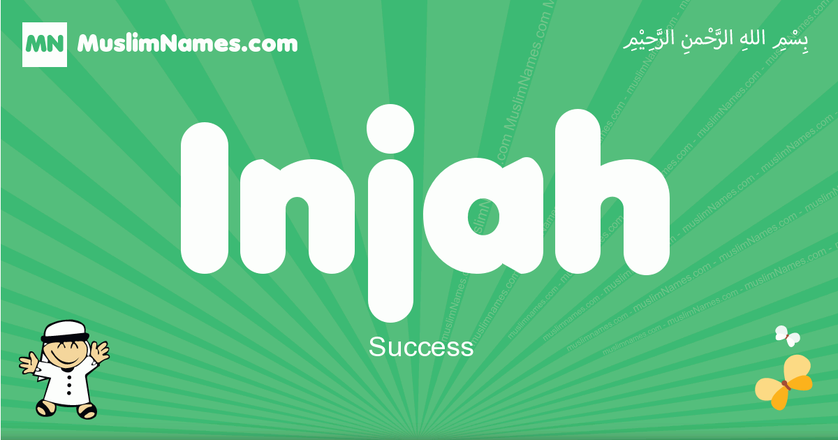 injah arabic boys name and meaning, quranic boys name injah