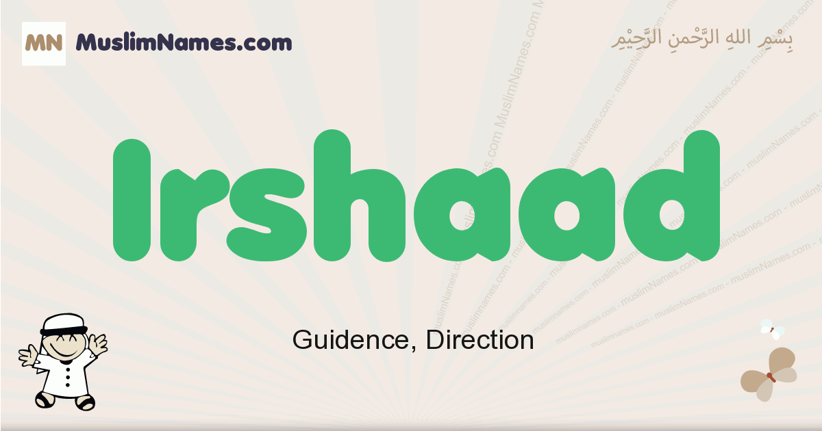 Irshaad muslim boys name and meaning, islamic boys name Irshaad