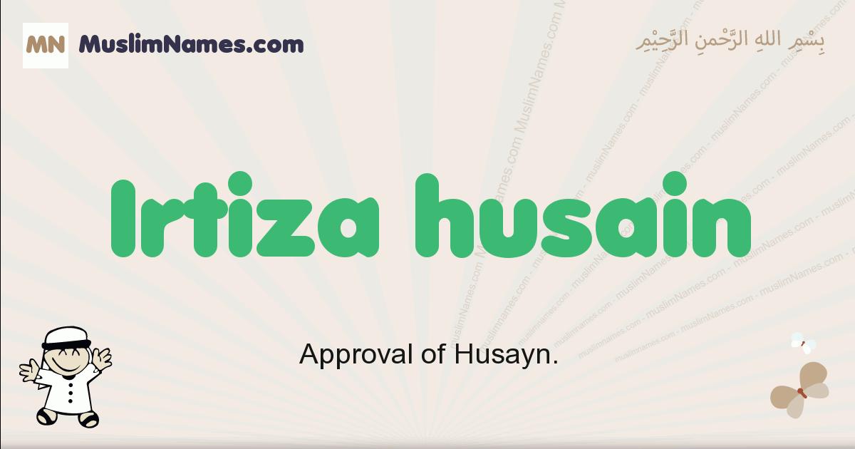 Irtiza Husain muslim boys name and meaning, islamic boys name Irtiza Husain