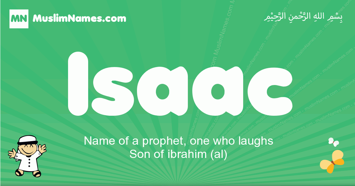 isaac arabic boys name and meaning, quranic boys name isaac