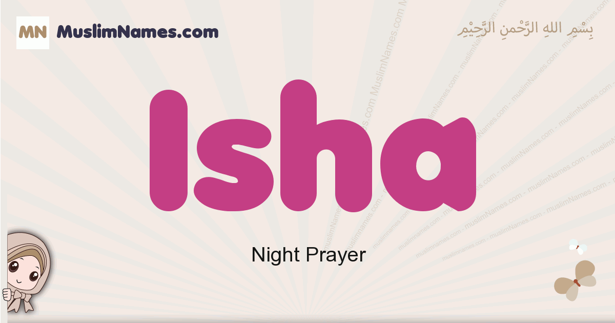 Isha muslim girls name and meaning, islamic girls name Isha
