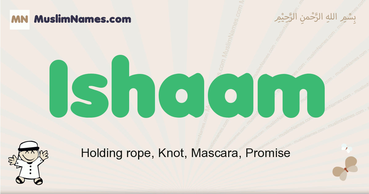 Ishaam muslim boys name and meaning, islamic boys name Ishaam
