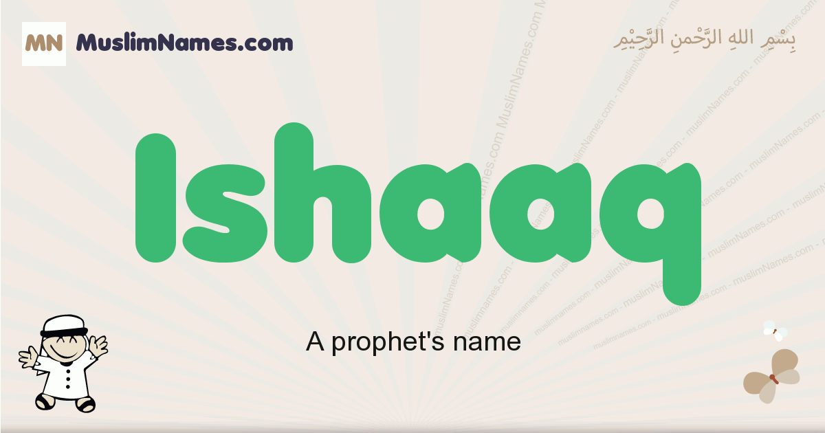 Ishaaq muslim boys name and meaning, islamic boys name Ishaaq
