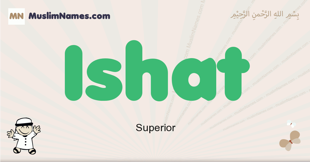 Ishat muslim boys name and meaning, islamic boys name Ishat