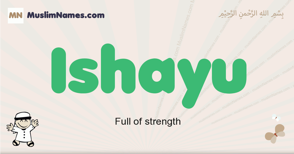 Ishayu muslim boys name and meaning, islamic boys name Ishayu