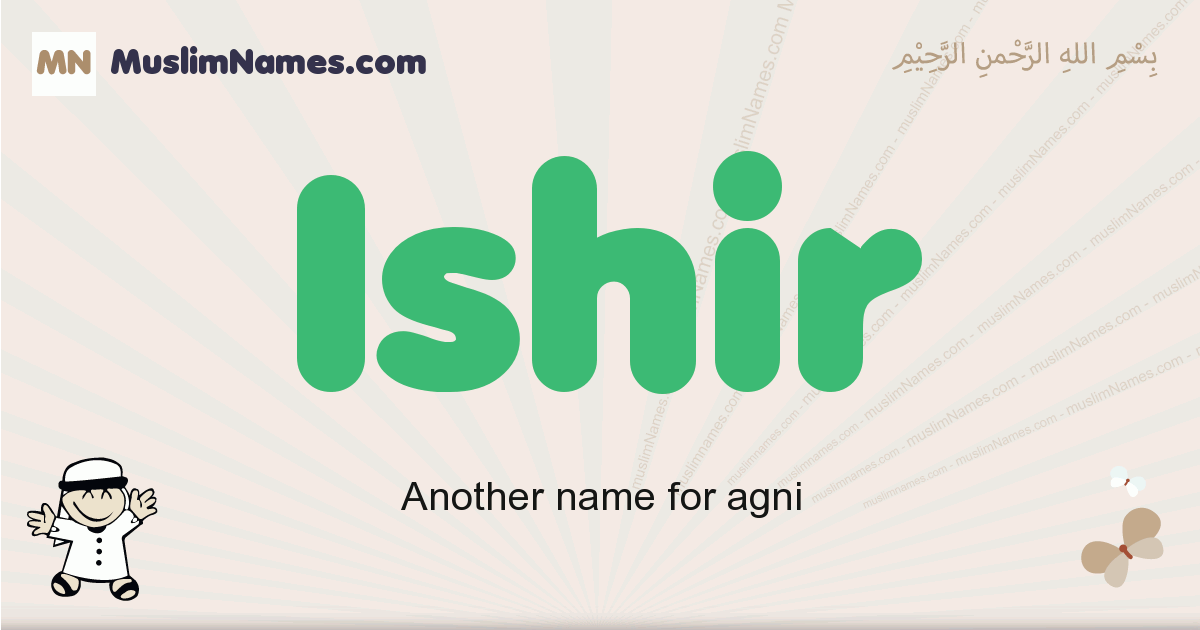 Ishir muslim boys name and meaning, islamic boys name Ishir