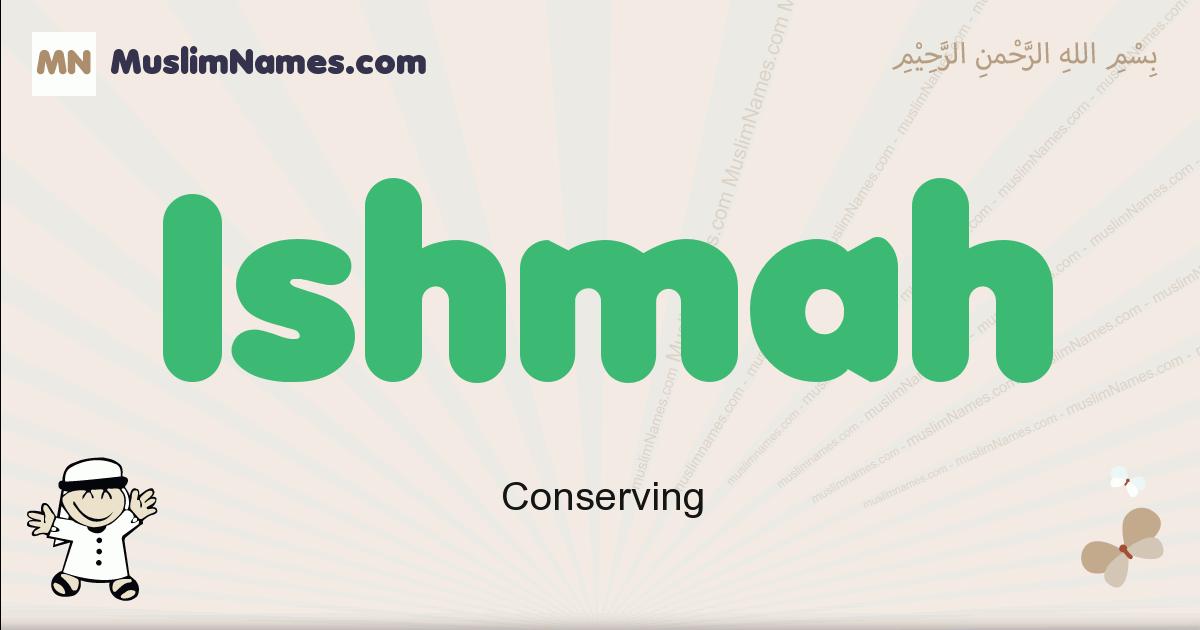 Ishmah muslim boys name and meaning, islamic boys name Ishmah