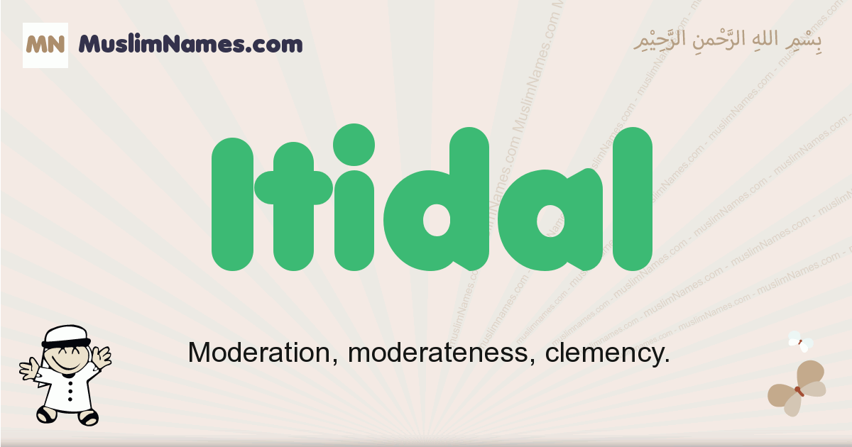 Itidal muslim boys name and meaning, islamic boys name Itidal