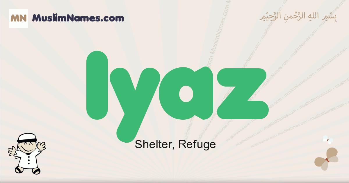 Iyaz muslim boys name and meaning, islamic boys name Iyaz