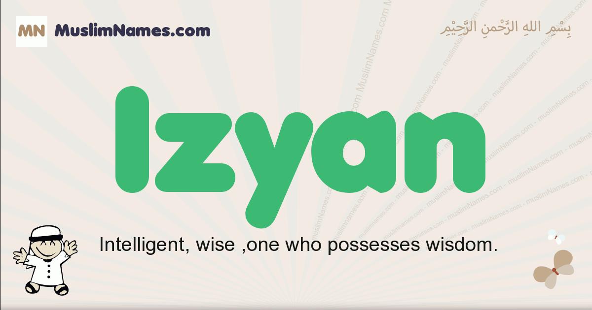 Izyan muslim boys name and meaning, islamic boys name Izyan
