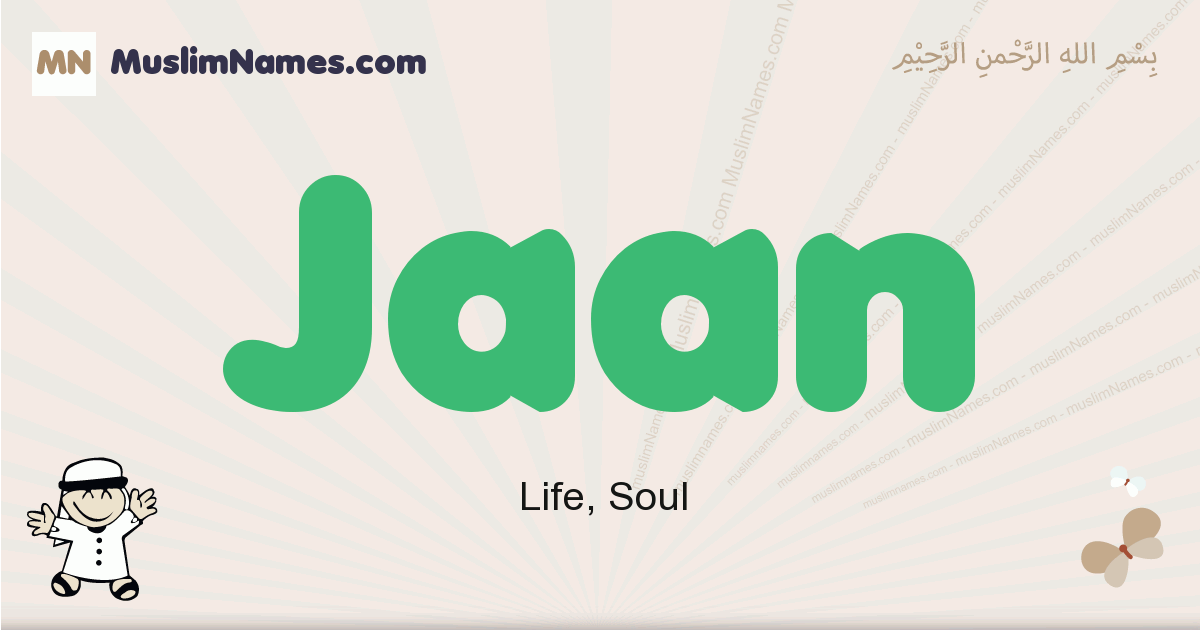 Jaan muslim boys name and meaning, islamic boys name Jaan
