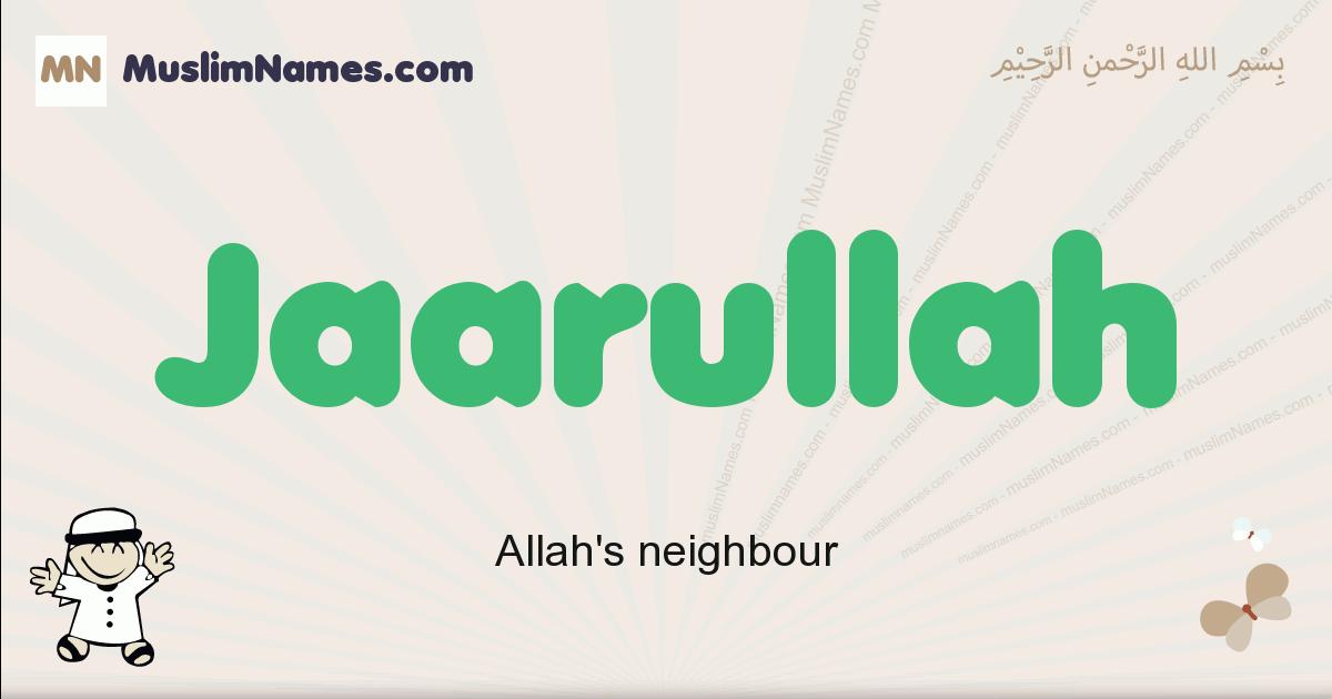 Jaarullah muslim boys name and meaning, islamic boys name Jaarullah