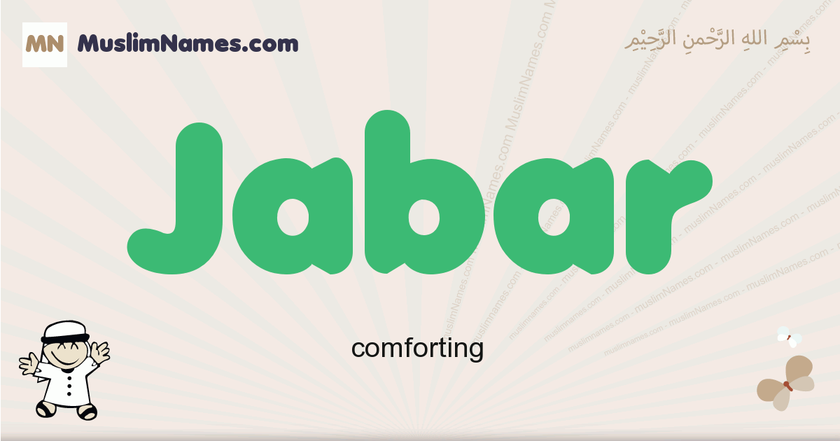 Jabar muslim boys name and meaning, islamic boys name Jabar