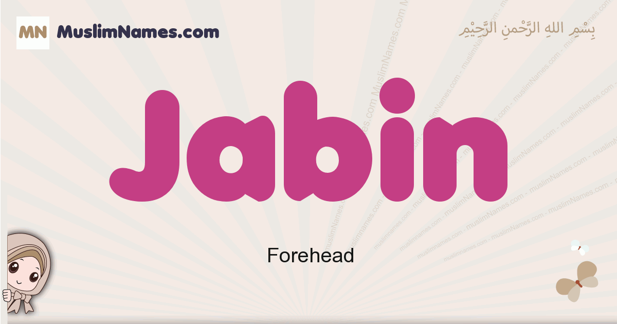 Jabin muslim girls name and meaning, islamic girls name Jabin