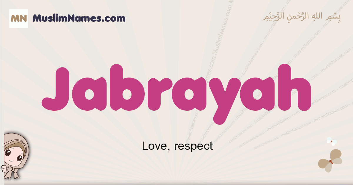 Jabrayah muslim girls name and meaning, islamic girls name Jabrayah