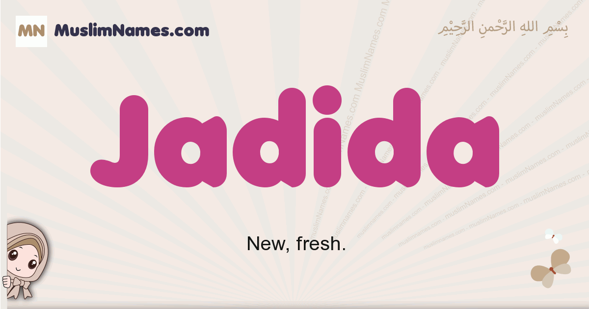 Jadida muslim girls name and meaning, islamic girls name Jadida