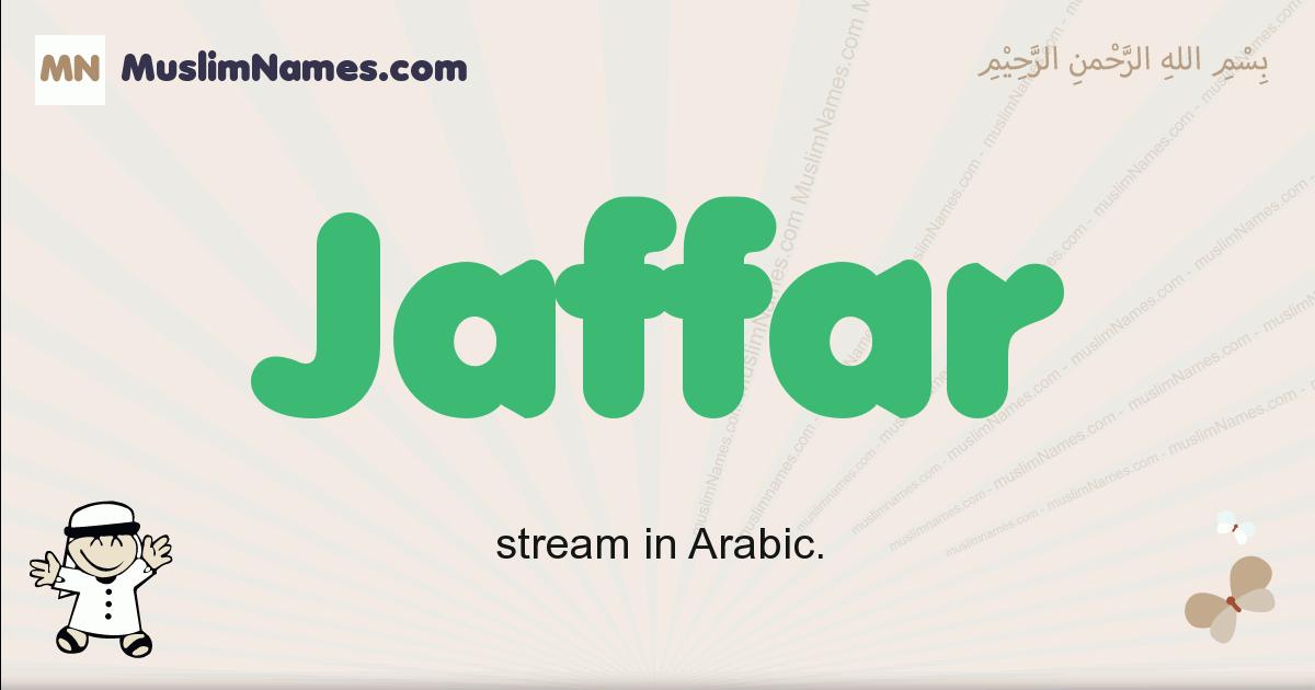 Jaffar muslim boys name and meaning, islamic boys name Jaffar