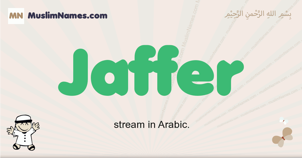 Jaffer muslim boys name and meaning, islamic boys name Jaffer