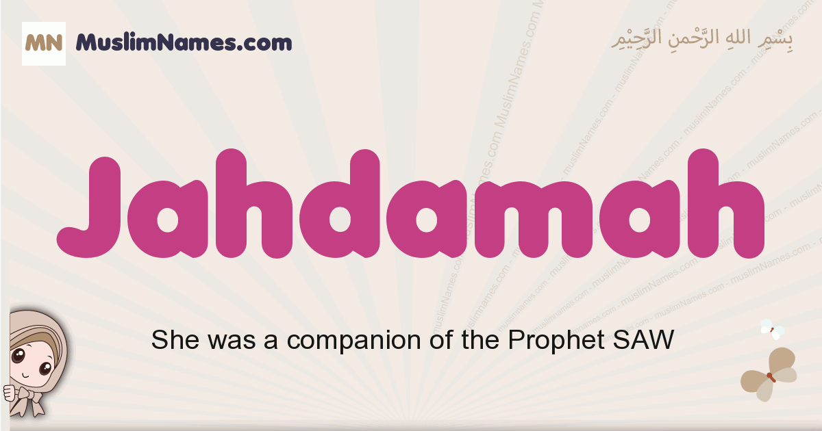 Jahdamah muslim girls name and meaning, islamic girls name Jahdamah