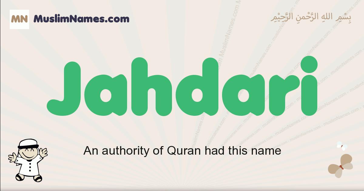 Jahdari muslim boys name and meaning, islamic boys name Jahdari