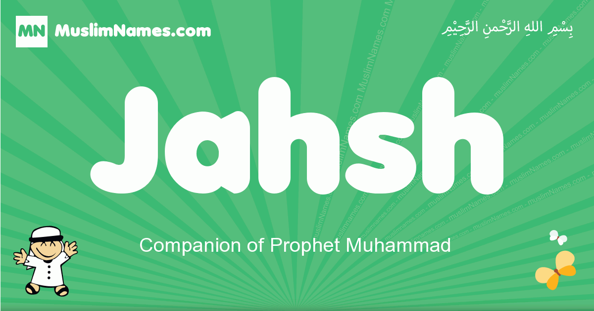jahsh arabic boys name and meaning, quranic boys name jahsh