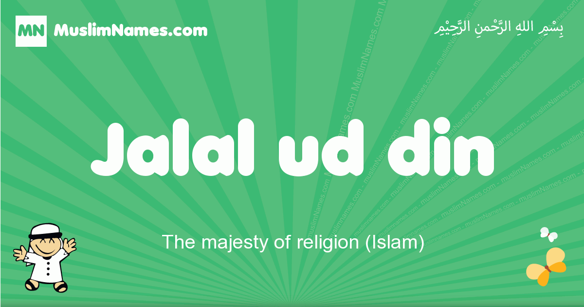 jalal_ud_din arabic boys name and meaning, quranic boys name jalal_ud_din