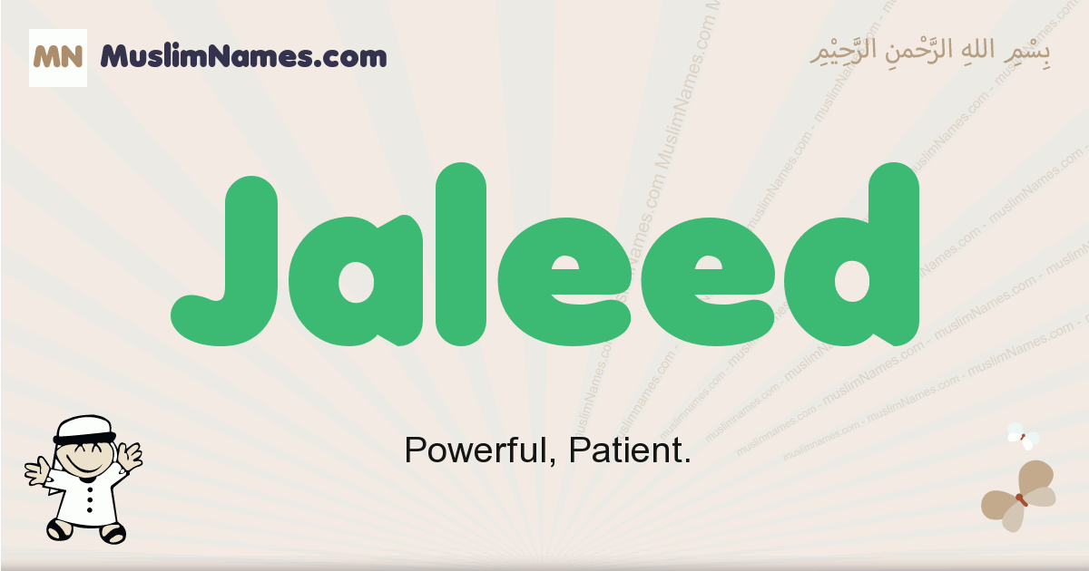 Jaleed muslim boys name and meaning, islamic boys name Jaleed