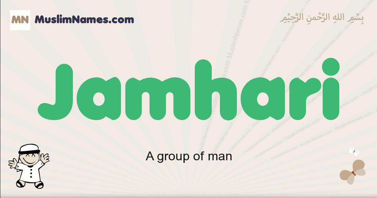 Jamhari muslim boys name and meaning, islamic boys name Jamhari