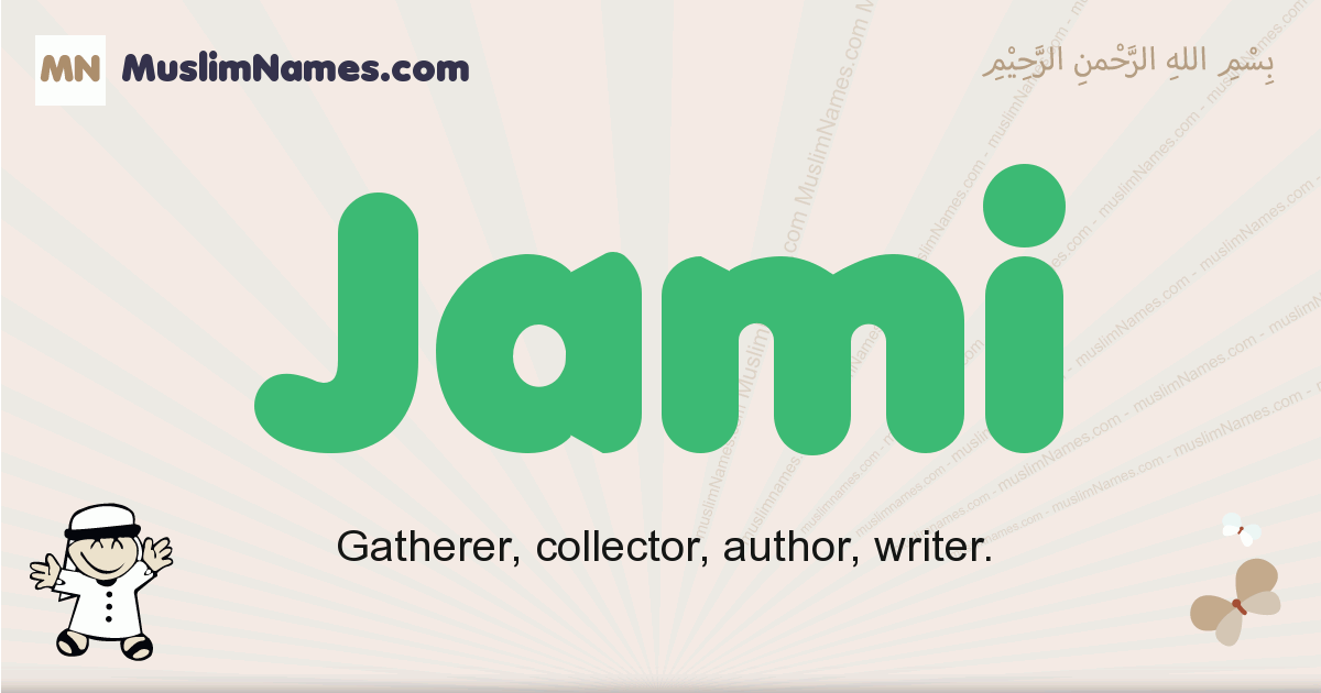 Jami muslim boys name and meaning, islamic boys name Jami