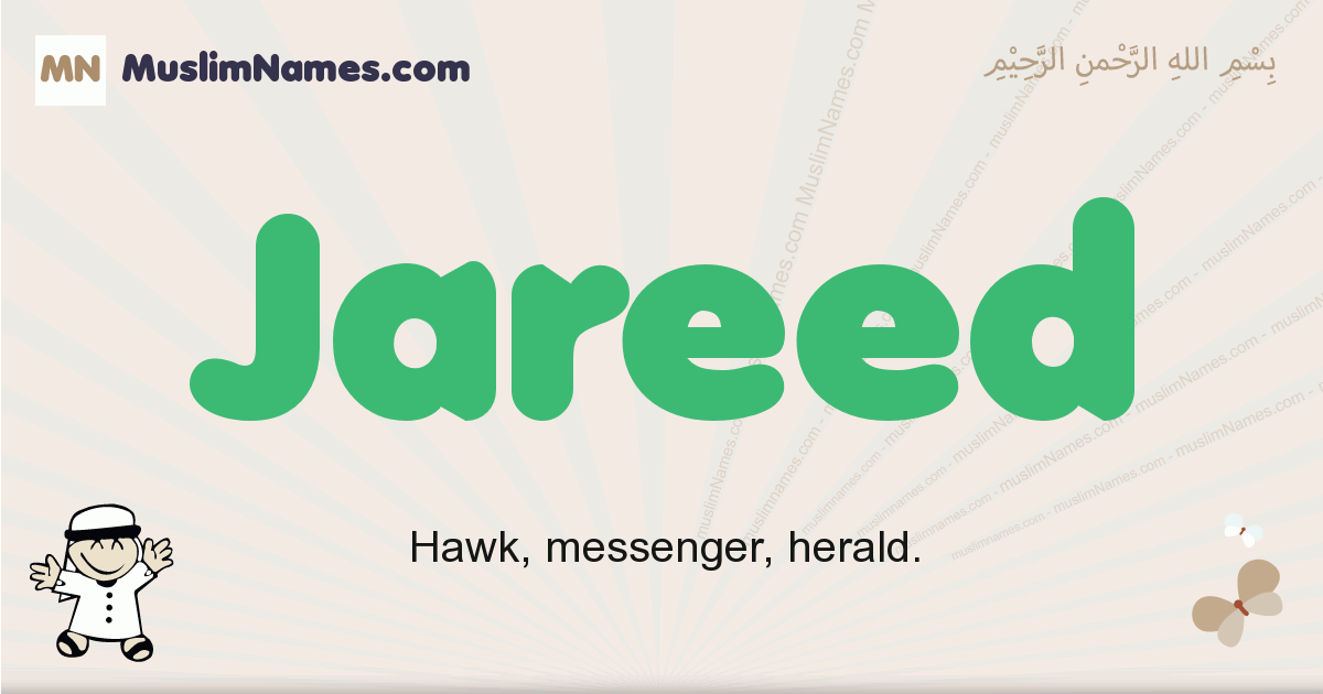 Jareed muslim boys name and meaning, islamic boys name Jareed