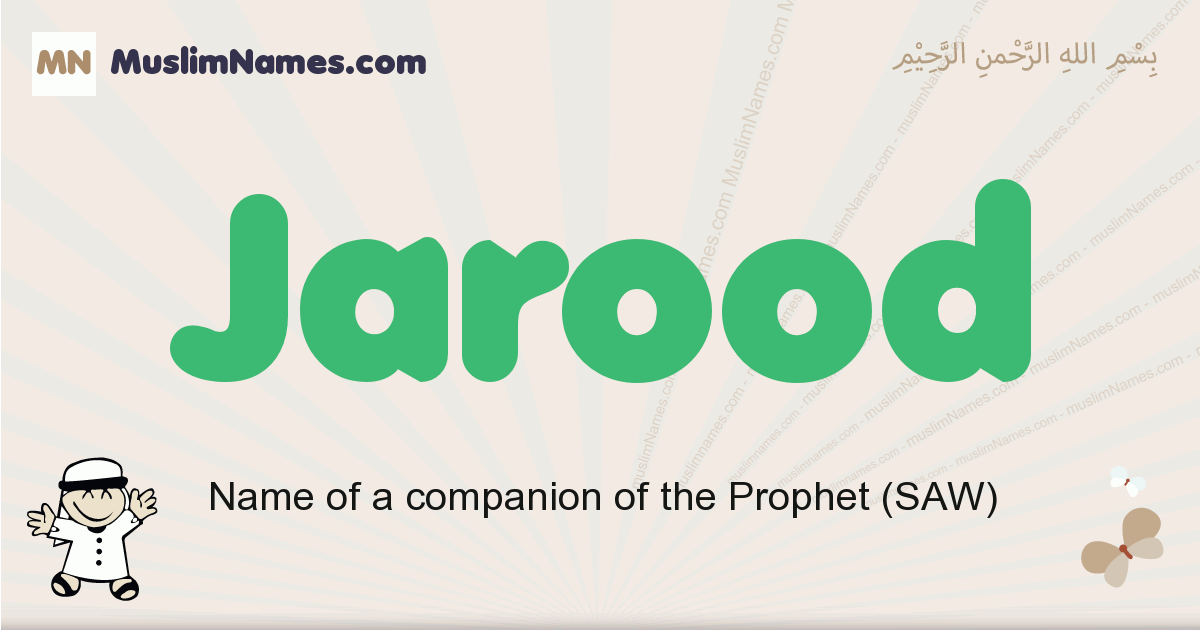 Jarood muslim boys name and meaning, islamic boys name Jarood