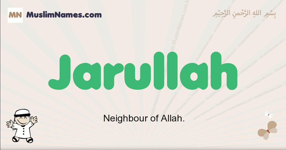 jarullah muslim boys name and meaning, islamic boys name jarullah