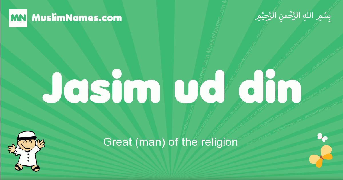 jasim_ud_din arabic boys name and meaning, quranic boys name jasim_ud_din
