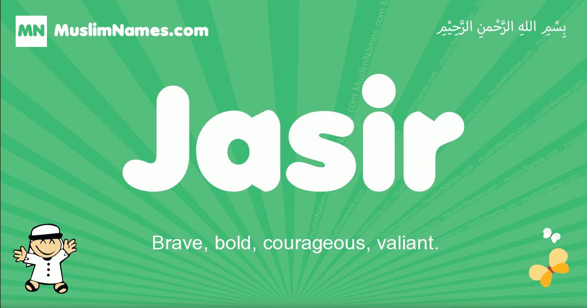 jasir arabic boys name and meaning, quranic boys name jasir
