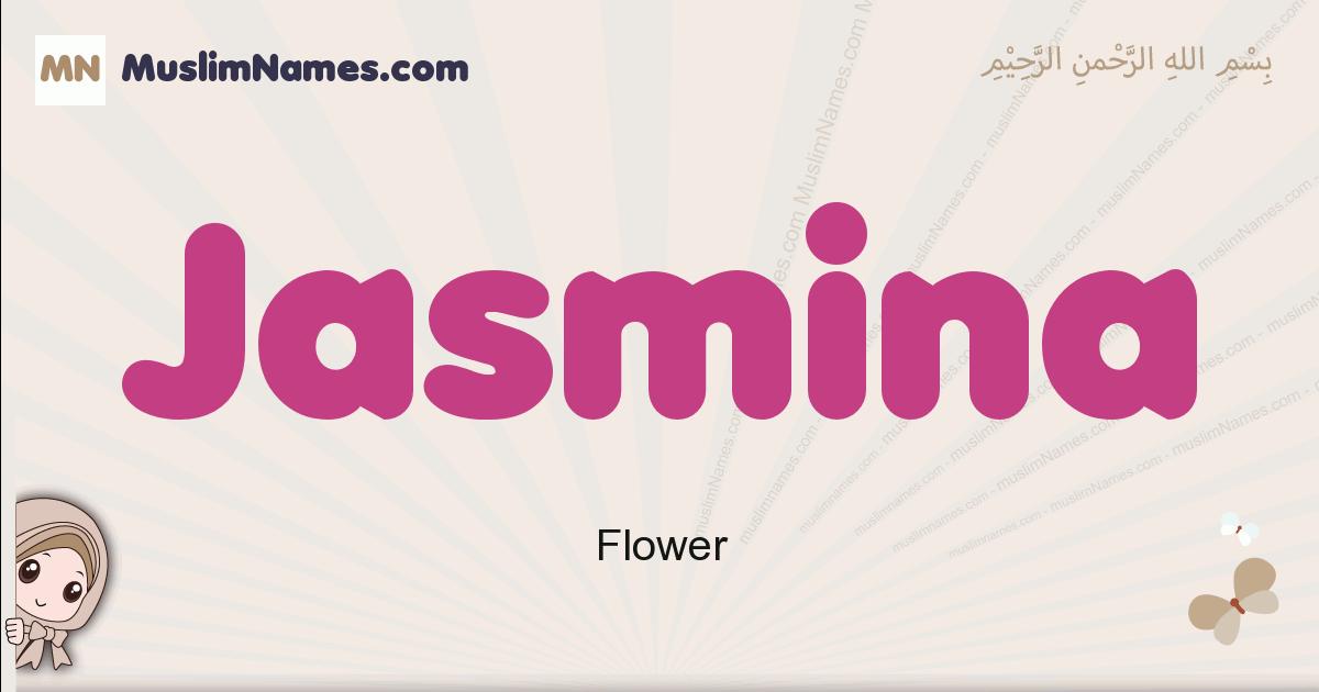 Jasmina muslim girls name and meaning, islamic girls name Jasmina